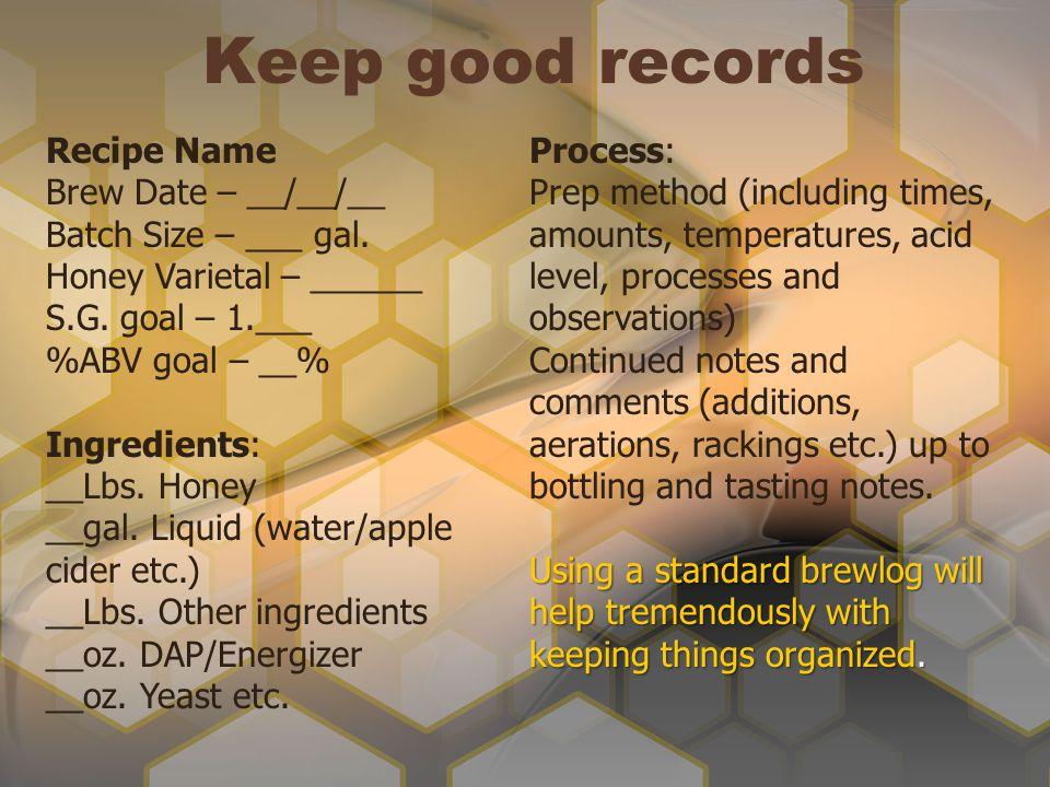 Keep good records Recipe Name