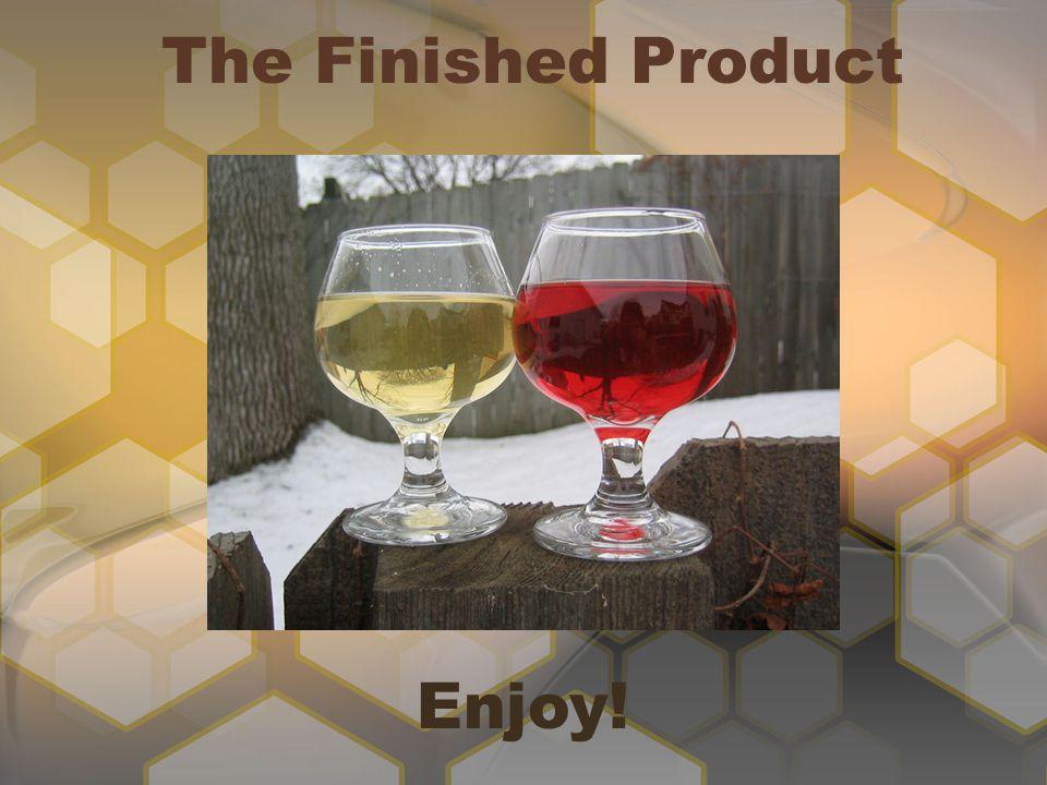 The Finished Product Enjoy!