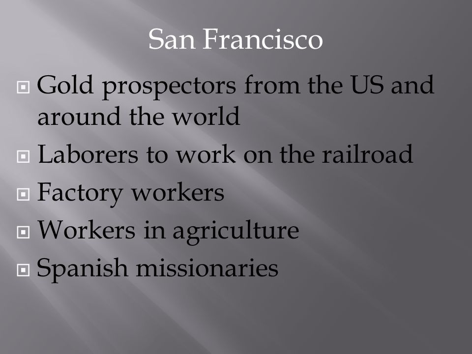 San Francisco Gold prospectors from the US and around the world