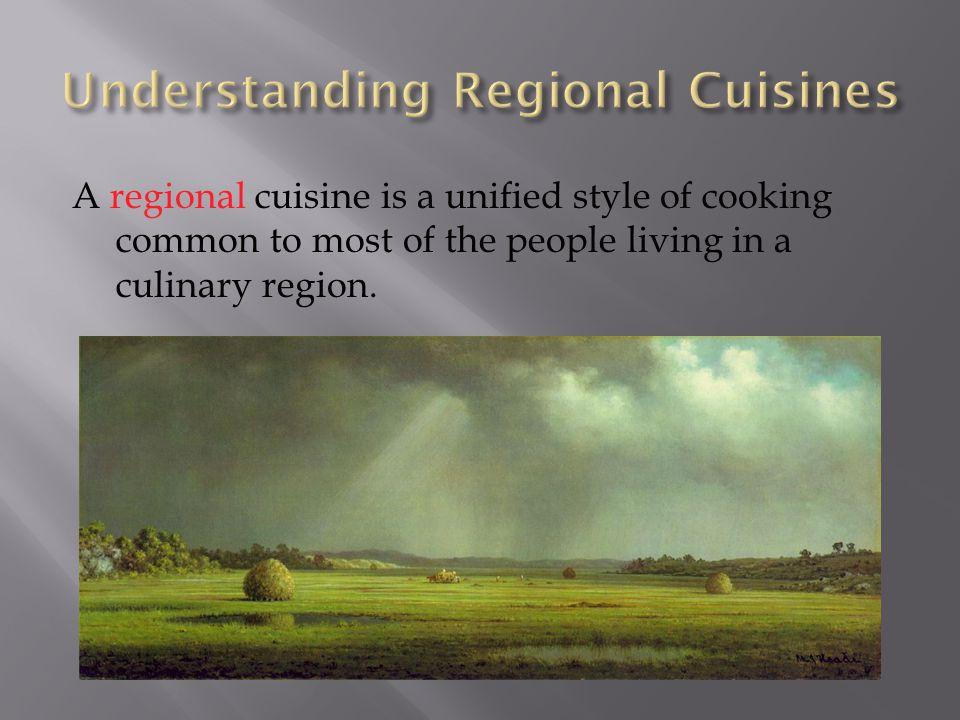 Understanding Regional Cuisines