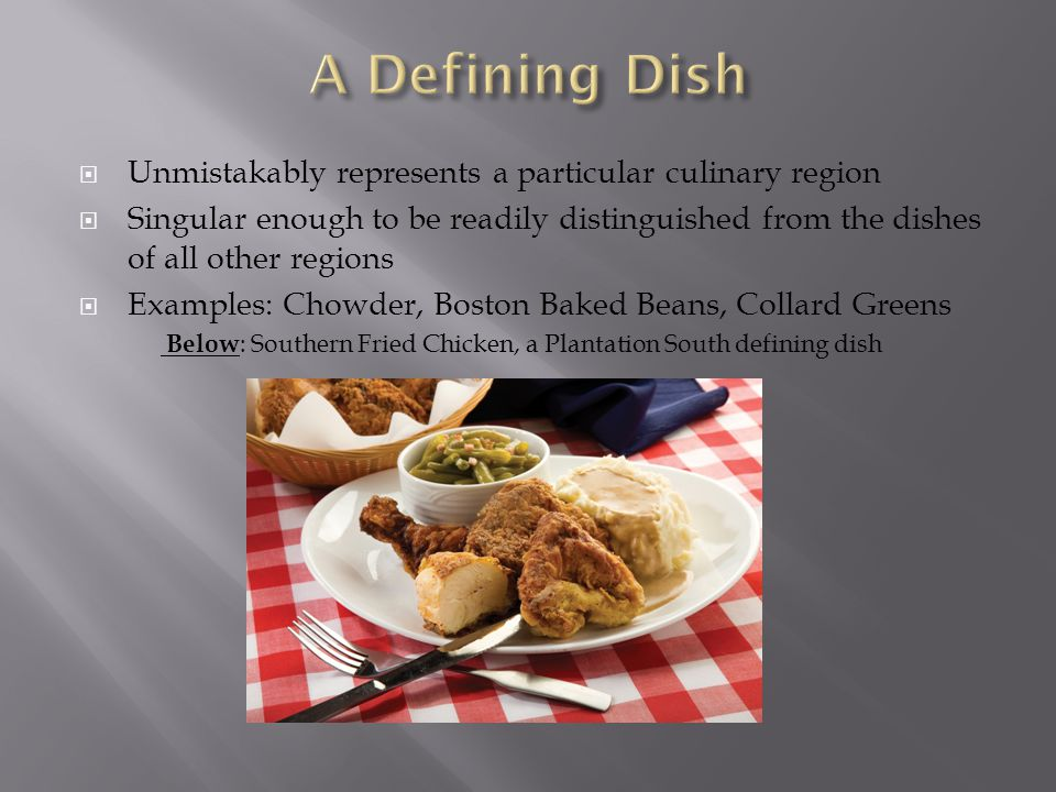 A Defining Dish Unmistakably represents a particular culinary region