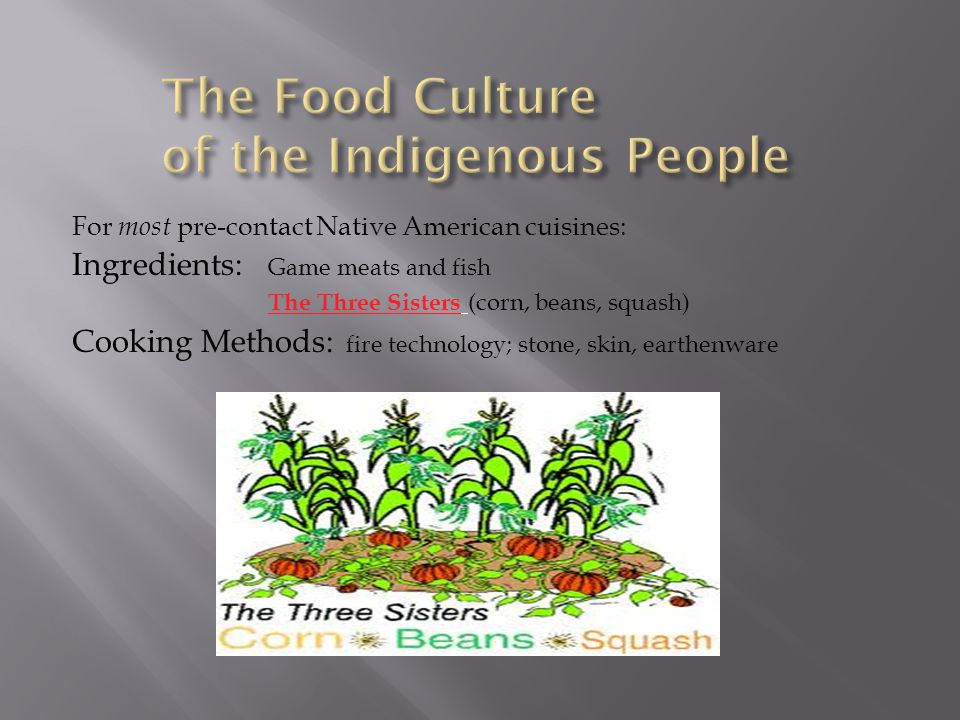 The Food Culture of the Indigenous People