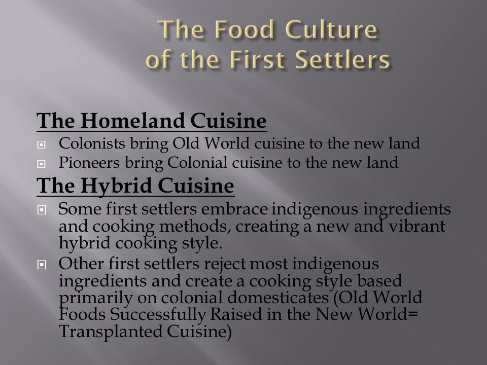 The Food Culture of the First Settlers