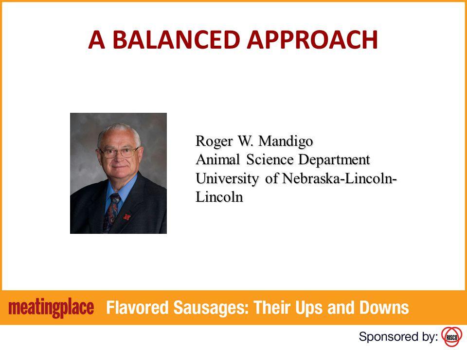 A BALANCED APPROACH Roger W.