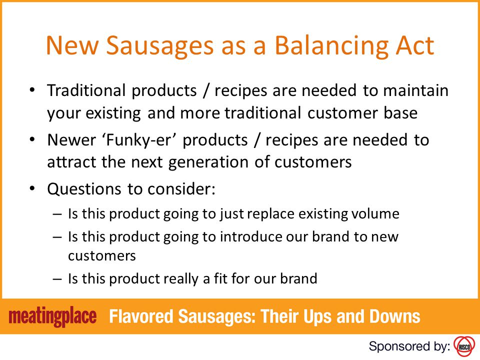 New Sausages as a Balancing Act