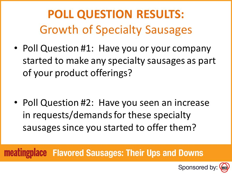 POLL QUESTION RESULTS: Growth of Specialty Sausages