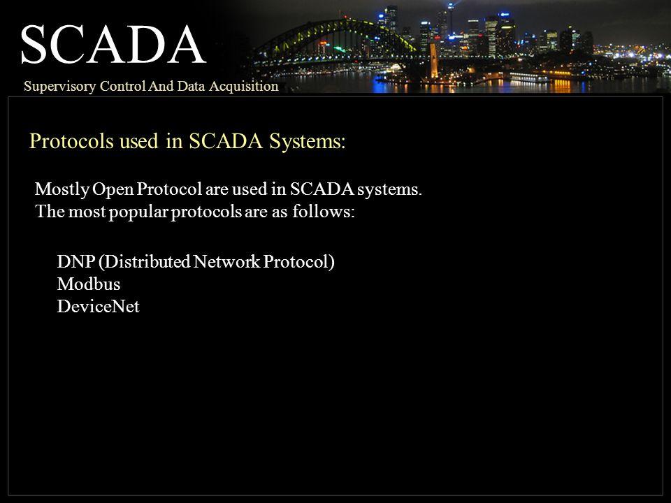SCADA Protocols used in SCADA Systems: