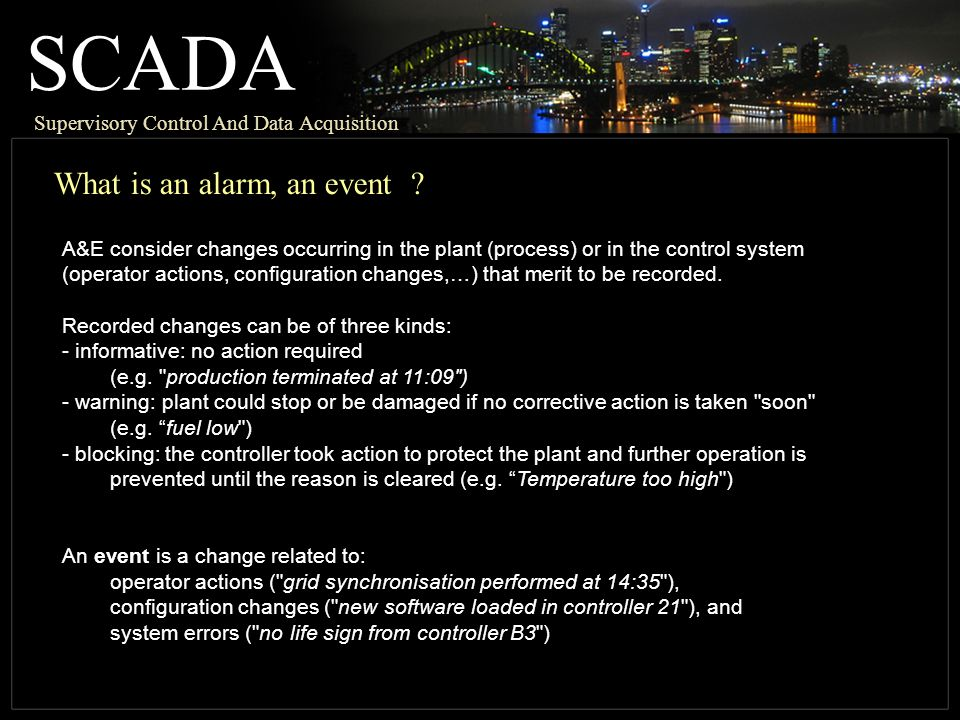 SCADA What is an alarm, an event