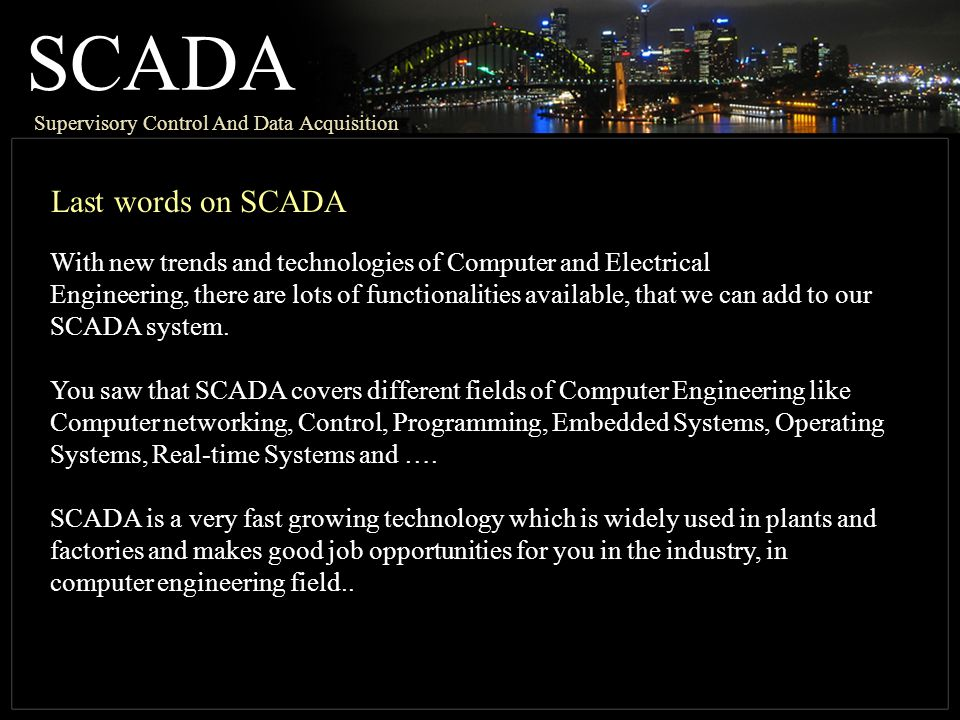 SCADA Last words on SCADA