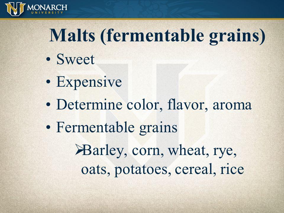 Malts (fermentable grains)