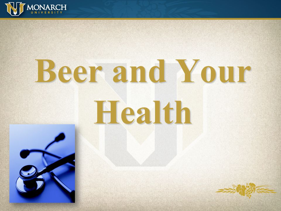 Beer and Your Health