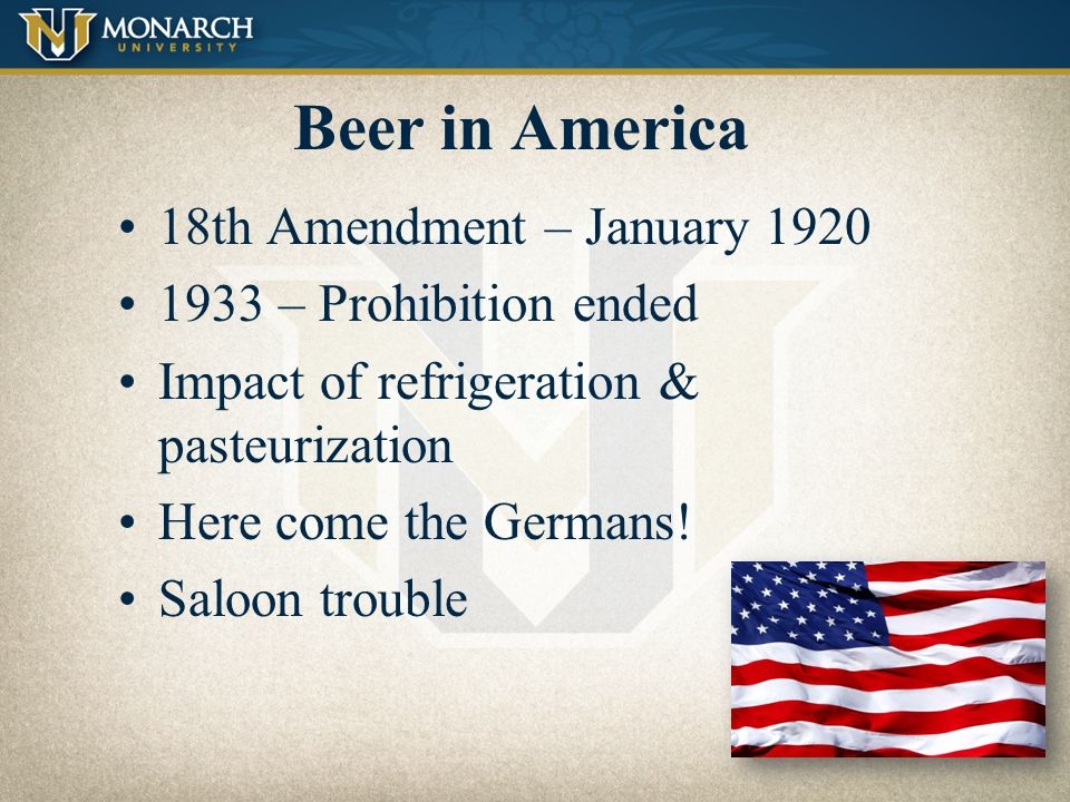 Beer in America 18th Amendment – January 1920 1933 – Prohibition ended