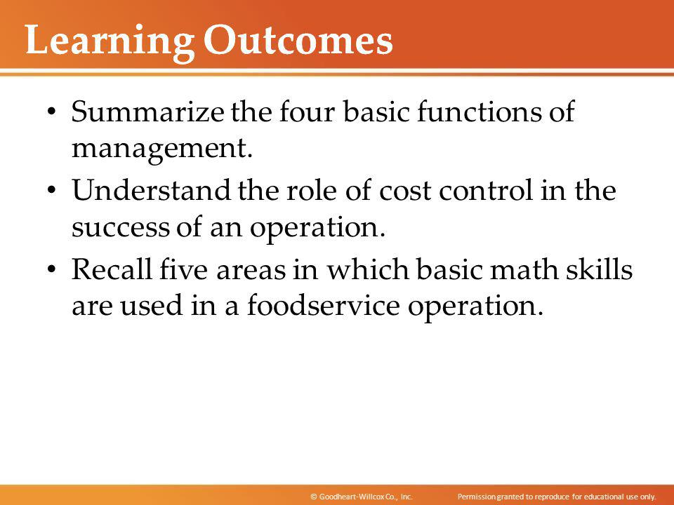 Learning Outcomes Summarize the four basic functions of management.