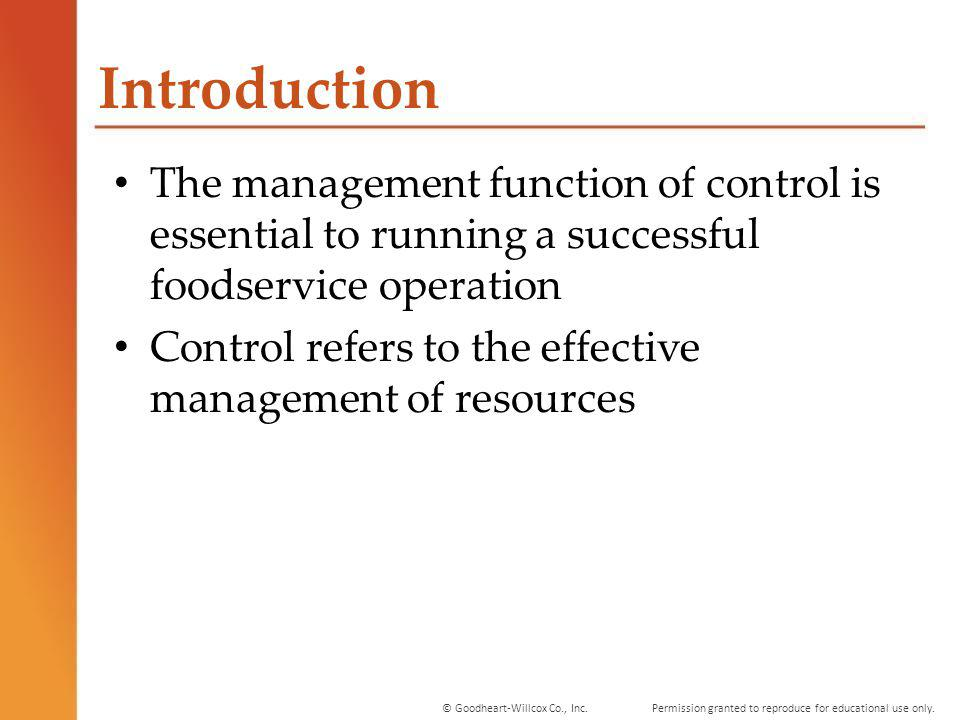 Introduction The management function of control is essential to running a successful foodservice operation.