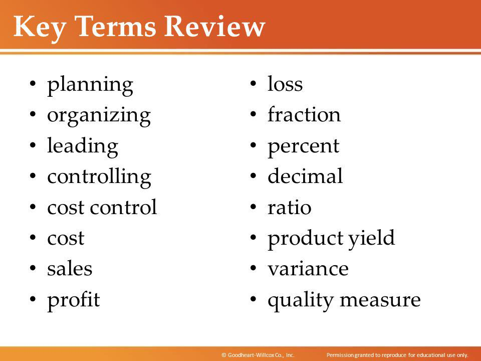 Key Terms Review planning organizing leading controlling cost control