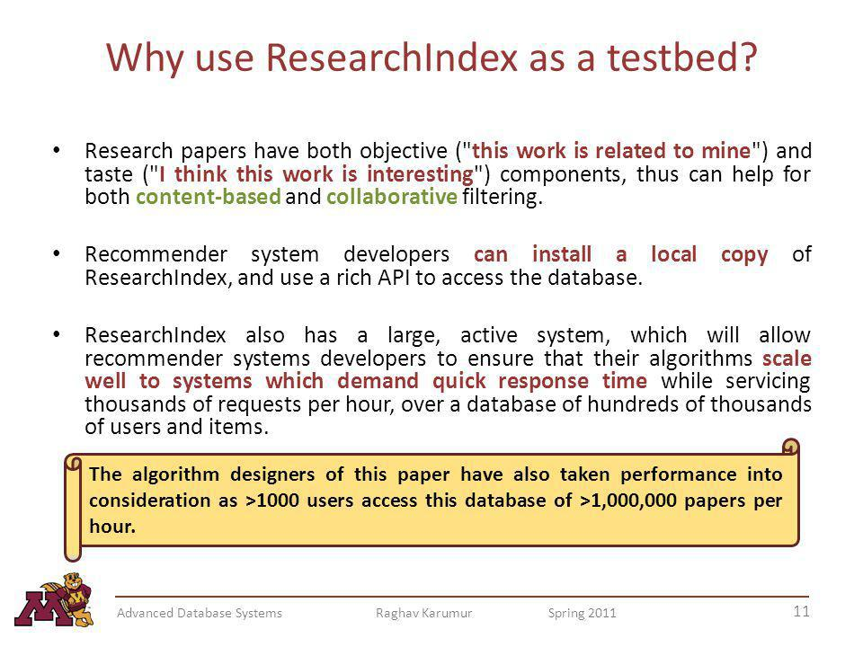 Why use ResearchIndex as a testbed