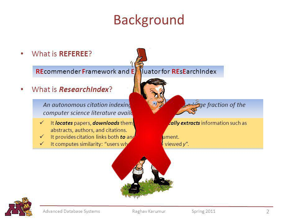 Background What is REFEREE What is ResearchIndex