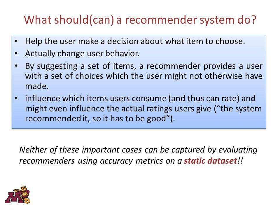 What should(can) a recommender system do