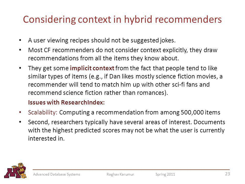 Considering context in hybrid recommenders