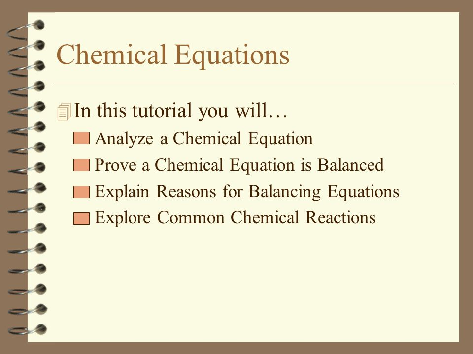 Chemical Equations In this tutorial you will…