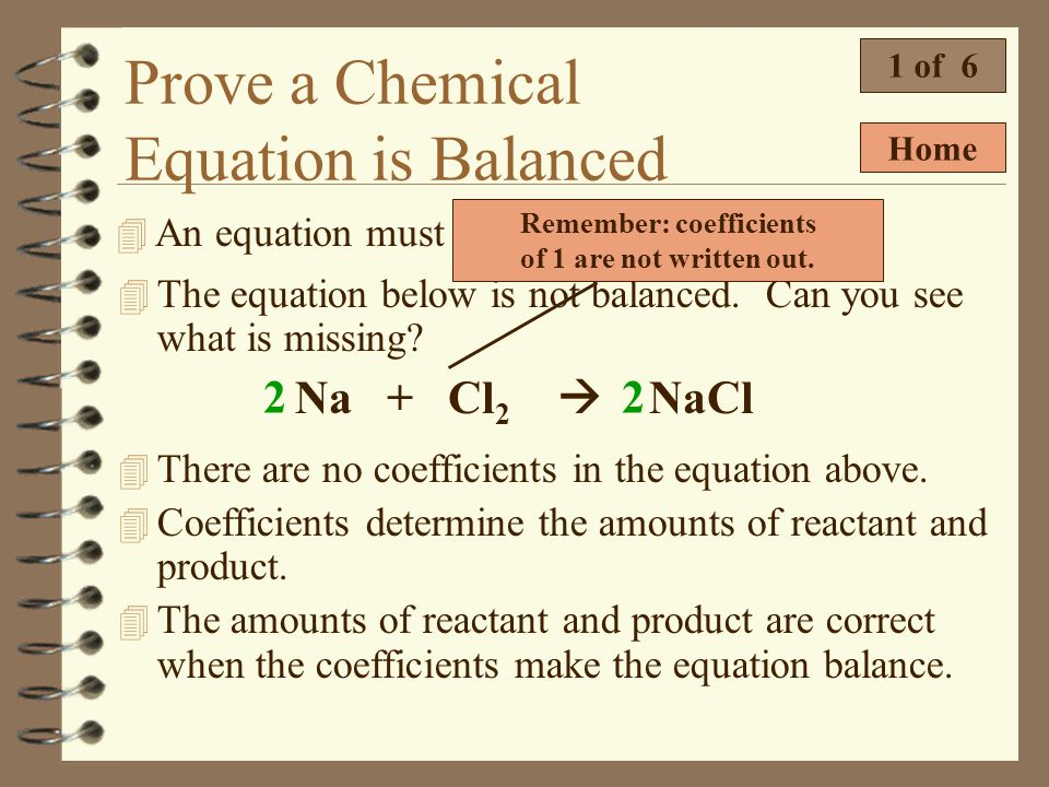 Remember: coefficients of 1 are not written out.