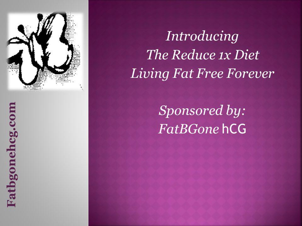 Living Fat Free Forever