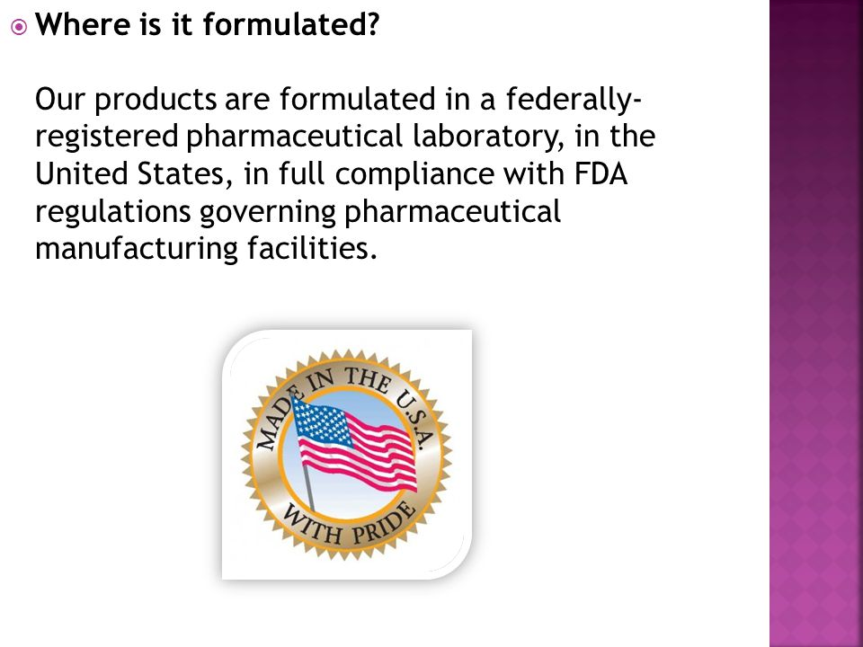 Where is it formulated.