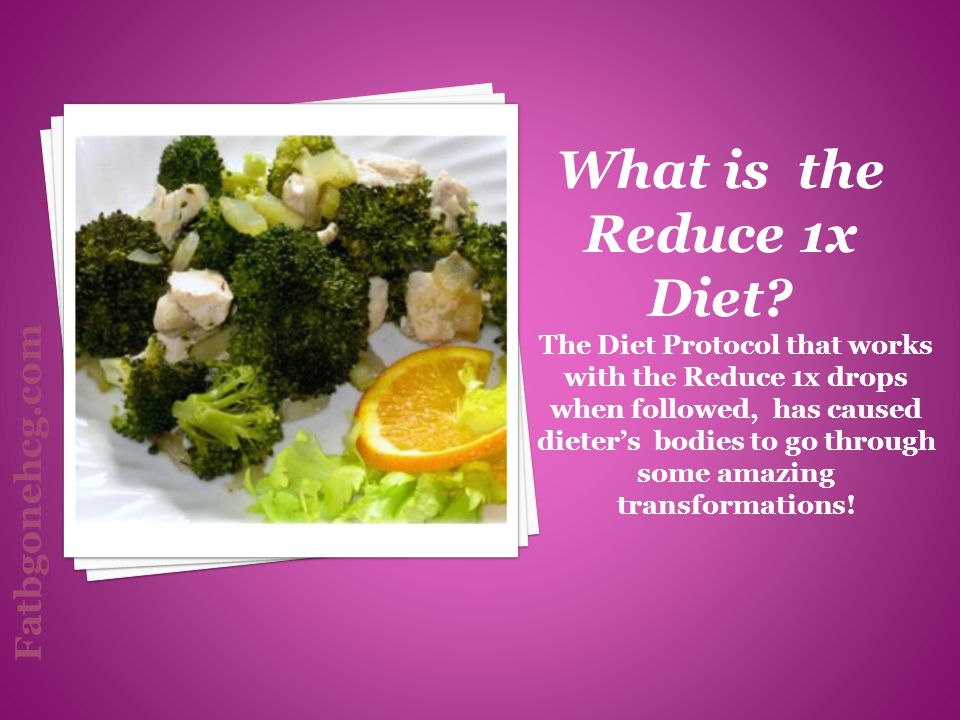 What is the Reduce 1x Diet