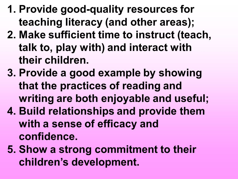 1. Provide good-quality resources for