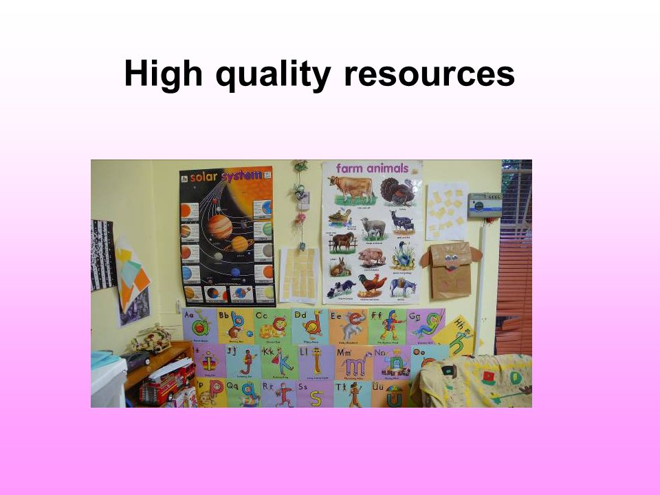 High quality resources