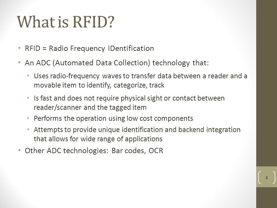What is RFID RFID = Radio Frequency IDentification