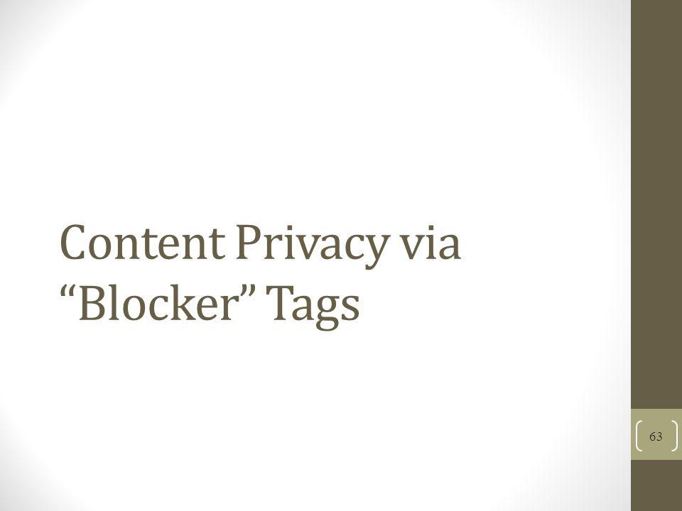 Content Privacy via Blocker Tags