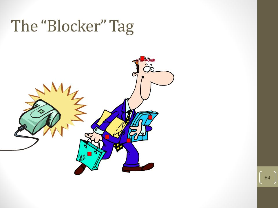 The Blocker Tag