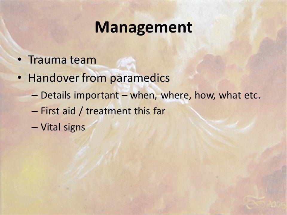 Management Trauma team Handover from paramedics