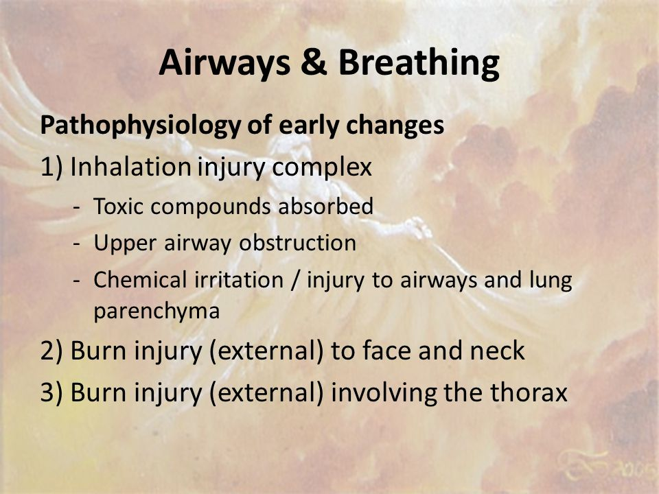 Airways & Breathing Pathophysiology of early changes