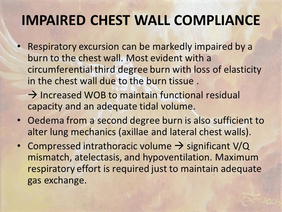 IMPAIRED CHEST WALL COMPLIANCE