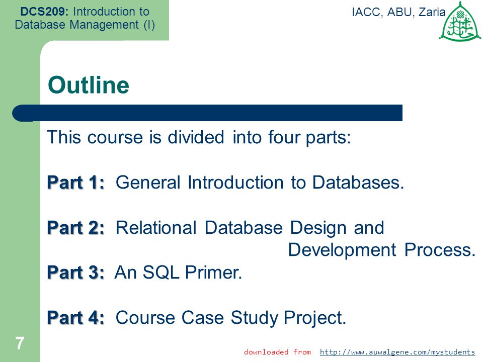 Outline This course is divided into four parts:
