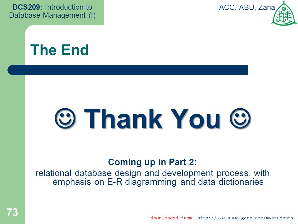  Thank You  The End Coming up in Part 2: