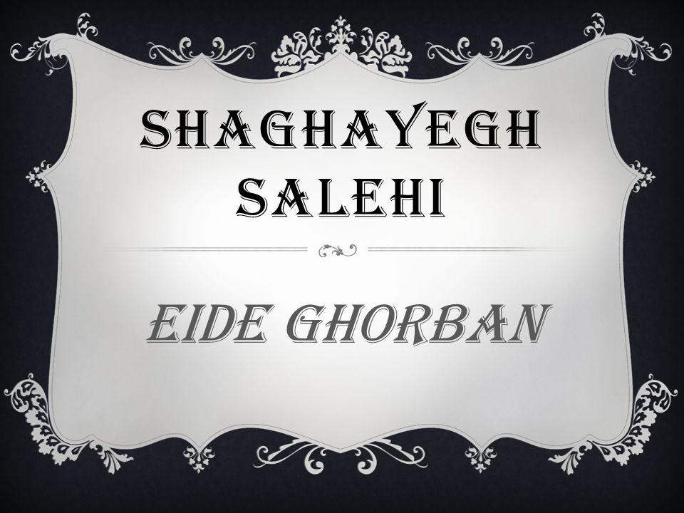 Shaghayegh salehi Eide ghorban