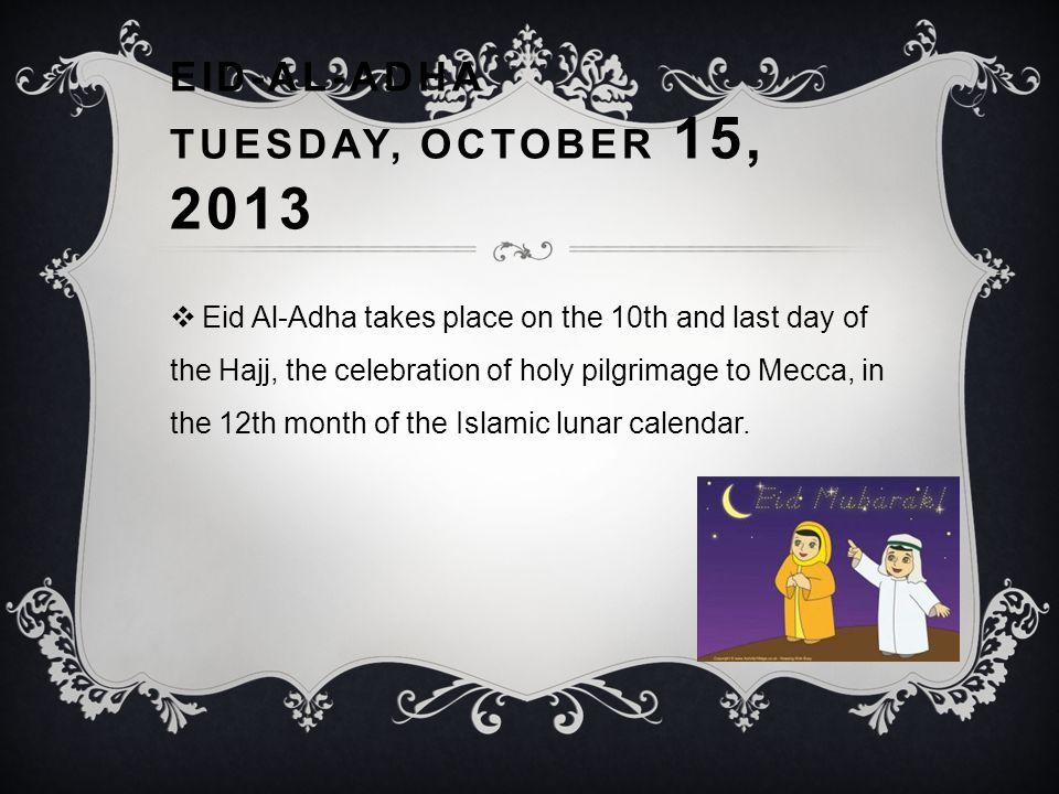Eid-al-Adha Tuesday, October 15, 2013