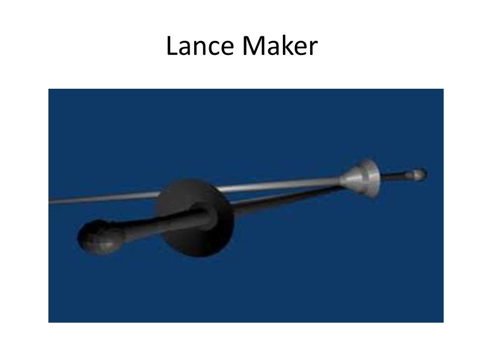 Lance Maker