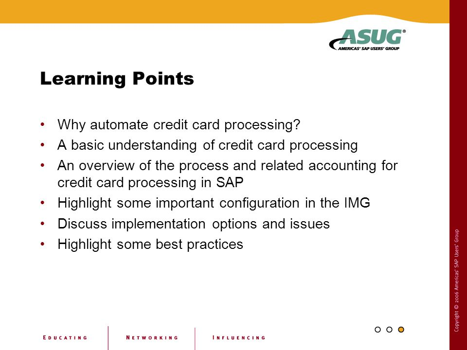 Learning Points Why automate credit card processing
