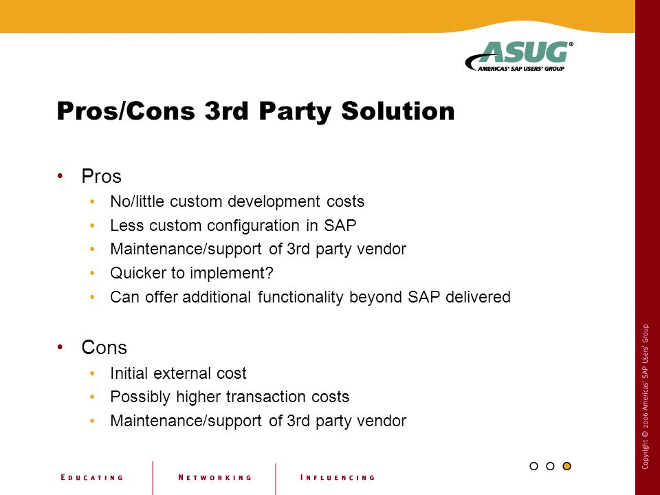 Pros/Cons 3rd Party Solution