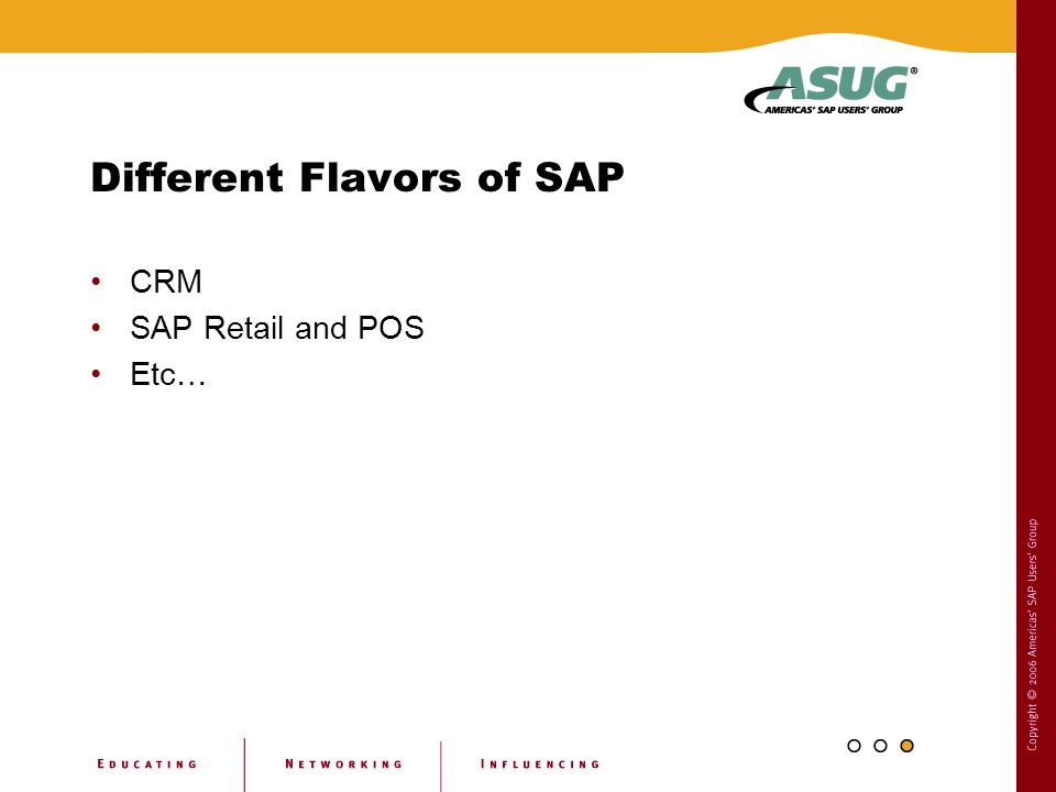 Different Flavors of SAP