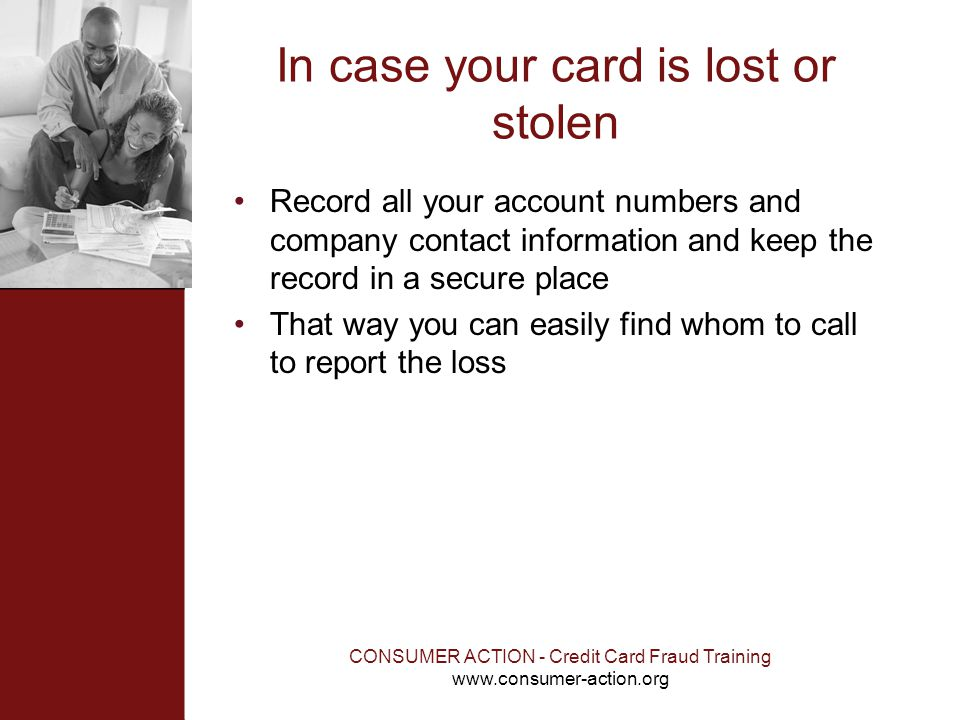 In case your card is lost or stolen