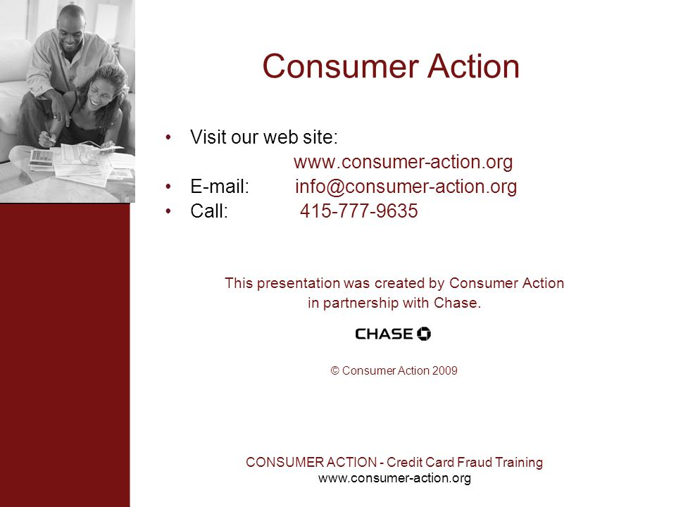 Consumer Action Visit our web site: www.consumer-action.org
