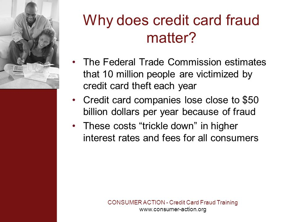 Why does credit card fraud matter