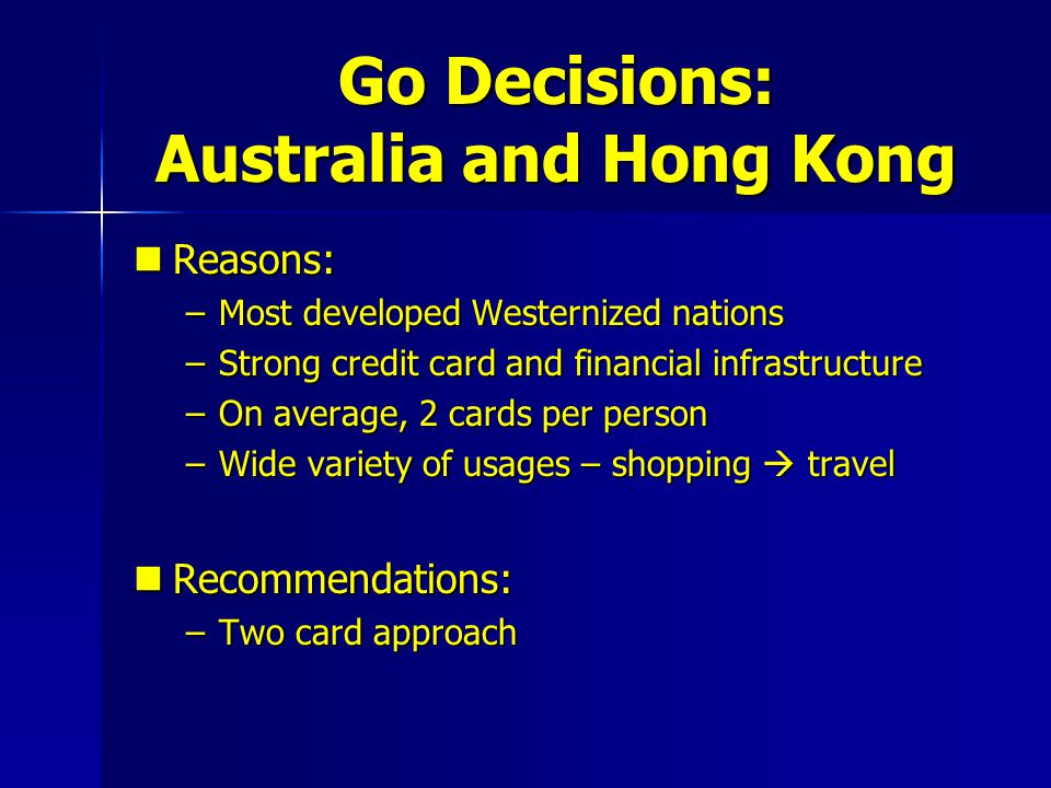 Go Decisions: Australia and Hong Kong