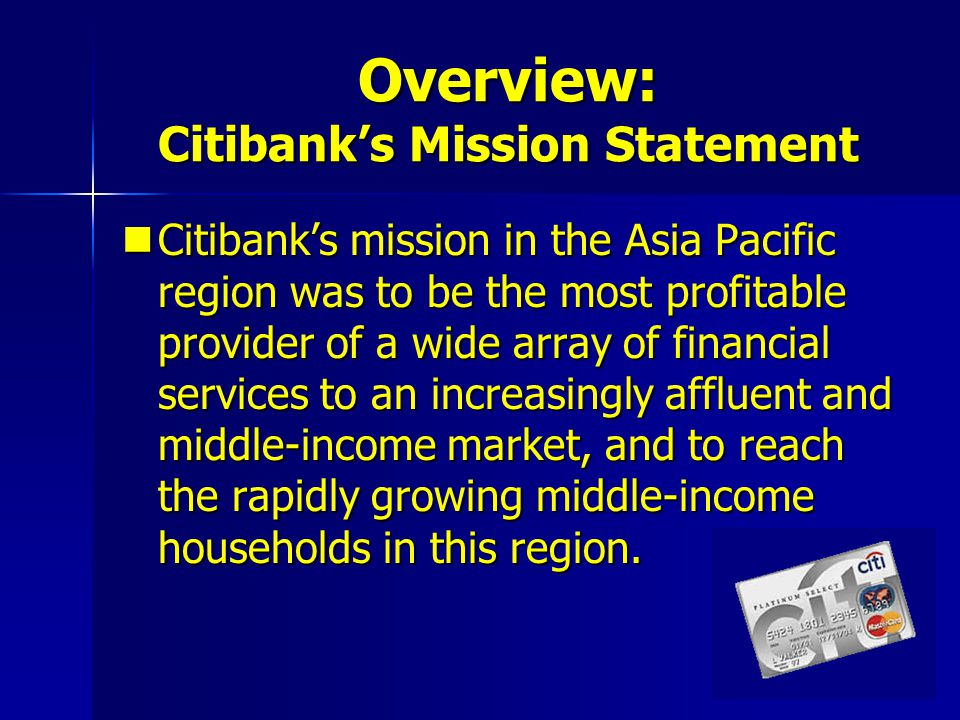 Overview: Citibank's Mission Statement