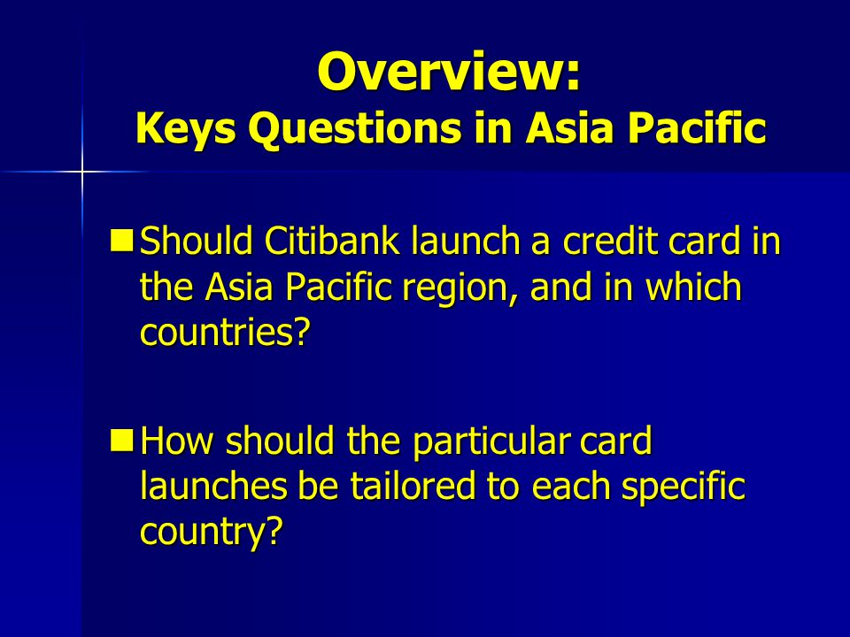 Overview: Keys Questions in Asia Pacific